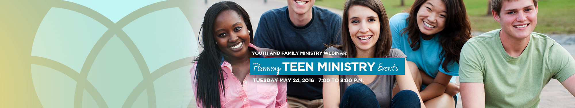 YFM Webinar - Teen Ministry Events
